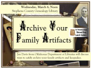 Brown Bag Lunch Series: Archiving Your Family Artifacts @ Stephens County Genealogy Library