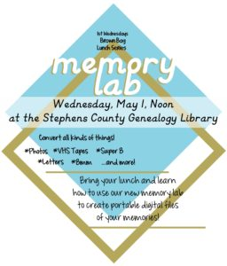 Brown Bag Lunch Series: Memory Lab! @ Stephens County Genealogy Library