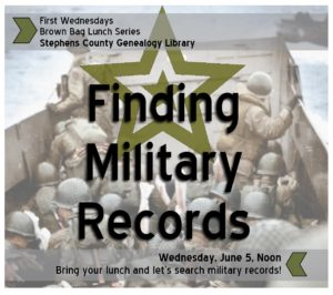 Brown Bag Lunch Series: Finding Military Records! @ Stephens County Genealogy Library