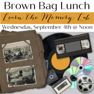 Brown Bag Lunch Series: Learn the Memory Lab: September 4th, 2019 @ Genealogy Library