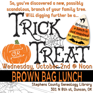 Brown Bag Lunch Series: Trick or Treat: October 2nd, 2019 @ Genealogy Library