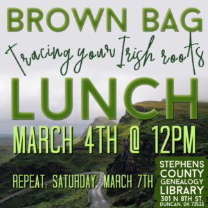 March Brown Bag Lunch: Tracing your Irish Roots; Wednesday, March 4, 2020