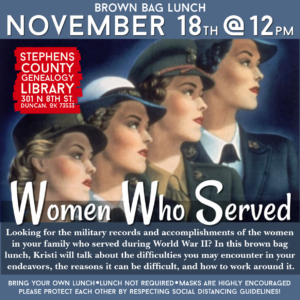 NOVEMBER BROWN BAG LUNCH: WOMEN WHO SERVED (Wednesday, November 18) @ Genealogy Library